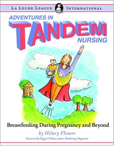 The authoritative guide on tandem nursing...or at least, the ONLY guide out there on the subject!